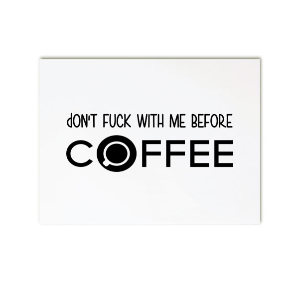 Dont-fuck-before-coffee