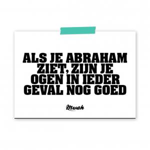 Mwah-als-je-Abraham-ziet