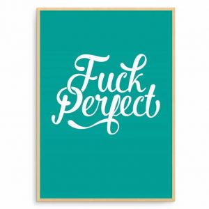 Fuck-perfect-groen
