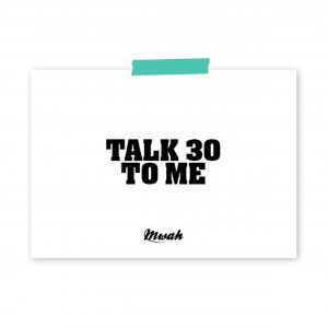 mwah-talk-30-to-me-ansichtkaart