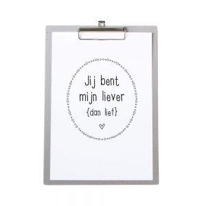 Zoedt-klembord-jij-bent-mijn-liever-dan-lief