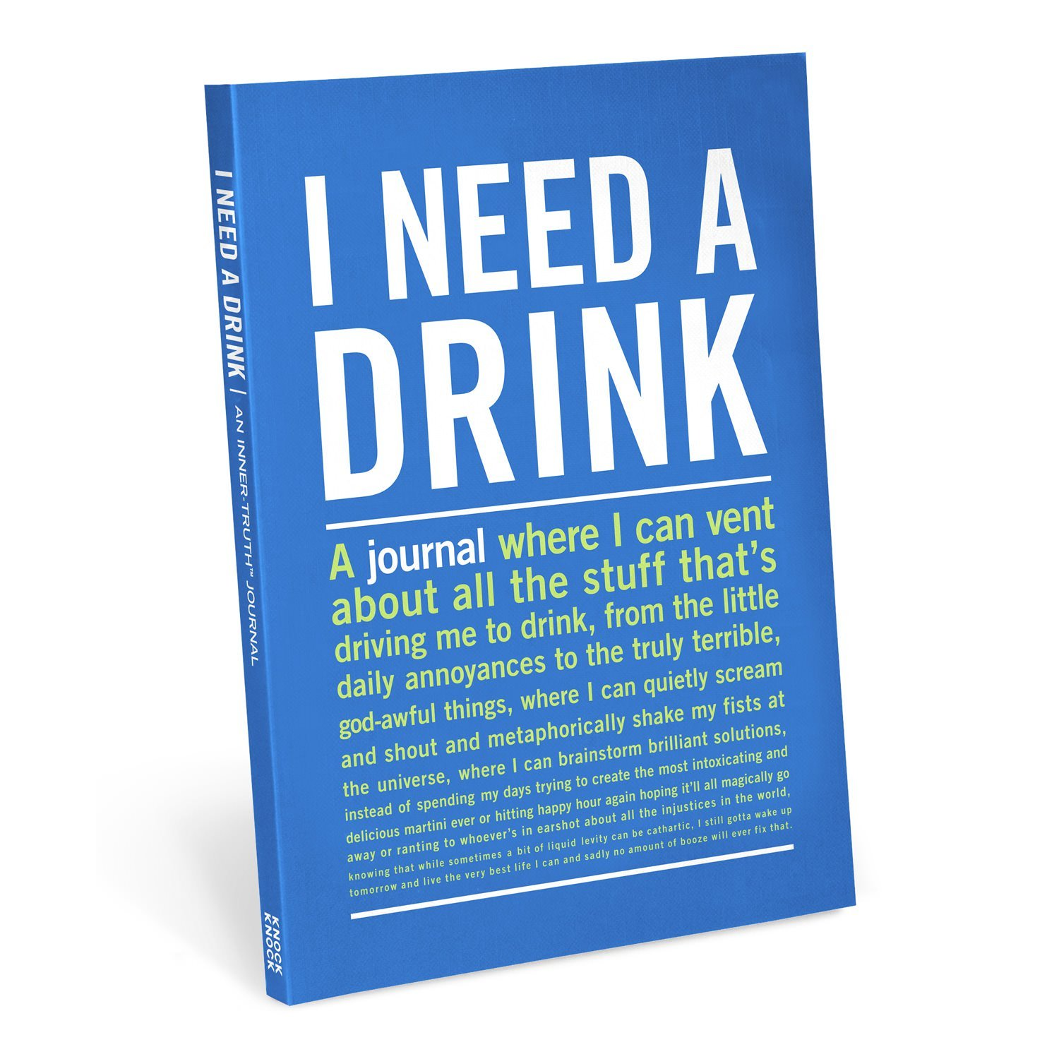 I-need-a-drink-inner-truth-journal-knock-knock
