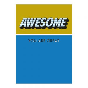 house-of-products-wenskaart-awesome-you-are-great