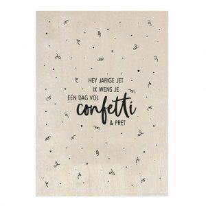 zoedt-houten-kaart-he-jarige-jet-ik-wens-je-een-dag-vol-confetti-en-pret