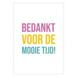 pup-store-quote-kaarten-serie-amber-van-der-pijl-bedankt-voor-de-mooie-tijd