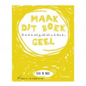 ik-zie,-ik-zie-wat-jij-niet-ziet-en-de-kleur-is-...-geel-elise-de-rijck-lannoo