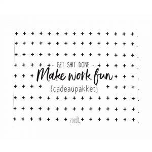cadeaupakket-'get-shit-done,-make-work-fun'-zoedt