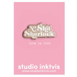 no-shit-sherlock-love-is-love-pin
